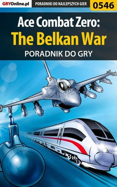 Ace Combat Zero: The Belkan War - poradnik do gry