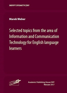 Selected topics from the area of Information and Communication Technology for English language learners