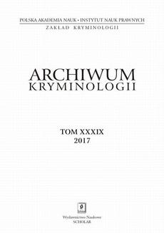 Archiwum Kryminologii, tom XXXIX 2017