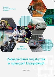 Zabezpieczenie logistyczne w sytuacjach kryzysowych