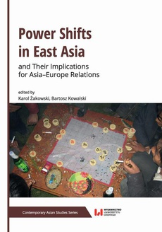 Power Shifts in East Asia and Their Implications for Asia–Europe Relations