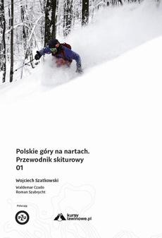 Polskie góry na nartach Tom 1