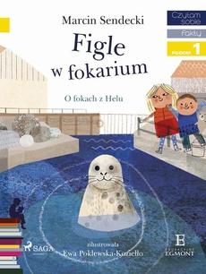 Figle w Fokarium
