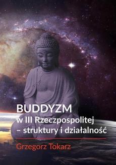 Buddyzm w III Rzeczpospolitej -struktury i działalność - Zakończenie