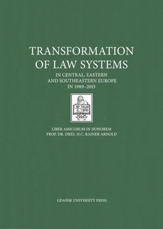 Transformation of Law Systems in Central, Eastern and Southeastern Europe in 1989–2015