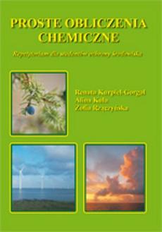 Proste obliczenia chemiczne Repetytorium dla studentów ochrony środowiska