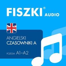 FISZKI audio – j. angielski – Czasowniki dla początkujących