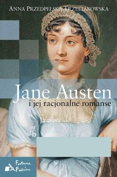 Jane Austen i jej racjonalne romanse