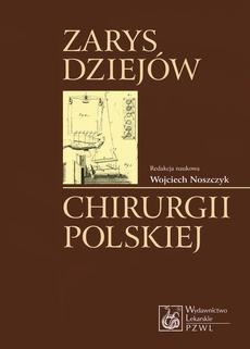 Zarys dziejów chirurgii polskiej