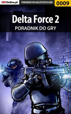 Delta Force 2 - poradnik do gry