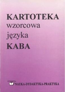 Kartoteka wzorcowa języka KABA. Część I. Nazwy własne