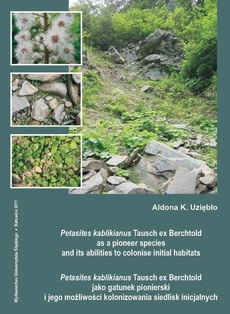 Petasites kablikianus Tausch ex Berchtold as a pioneer species and its abilities to colonise initial habitats. Petasites kablikianus Tausch ex Berchtold jako gatunek... - 03 Rozdz. 3, cz. 2. Results: Development...; Ecological...; Morphological...