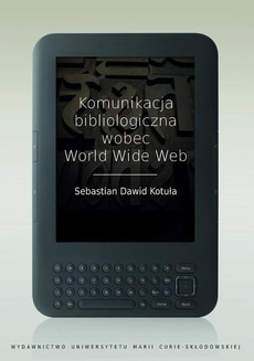 Komunikacja bibliologiczna wobec World Wide Web