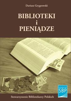 Biblioteki i pieniądze