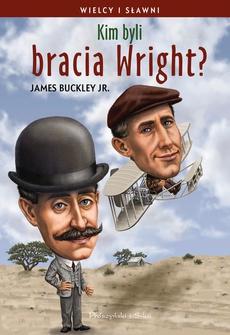Kim byli bracia Wright?