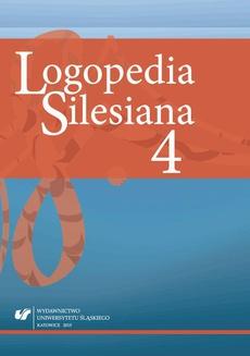 """Logopedia Silesiana"". T. 4"