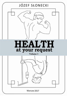 Health at your request Volume 1