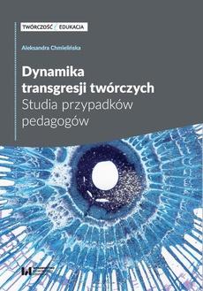 Dynamika transgresji twórczych