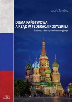 Duma Państwowa a rząd w Federacji Rosyjskiej