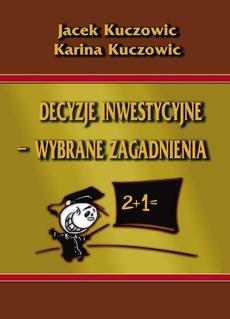 Decyzje inwestycyjne – wybrane zagadnienia