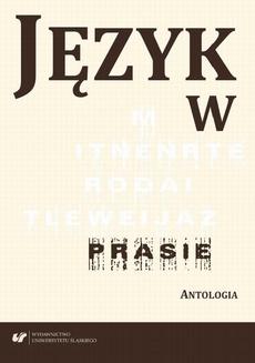 Język w prasie. Antologia - Maria Wojtak: Konfiguracja gatunkowa charakterystyczna dla pierwszej strony gazety