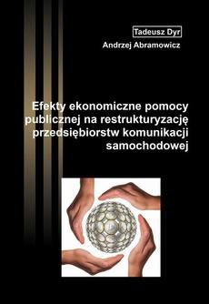 Efekty ekonomiczne pomocy publicznej na restrukturyzację przedsiębiorstw komunikacji samochodowej