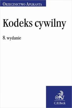 Kodeks cywilny. Orzecznictwo Aplikanta. Wydanie 8