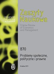 Zeszyty Naukowe Uniwersytetu Ekonomicznego w Krakowie, nr 870. Problemy społeczne, polityczne i prawne