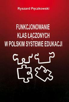 Funkcjonowanie klas łączonych w polskim systemie edukacji