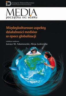 Międzykulturowe aspekty działalności mediów w epoce globalizacji