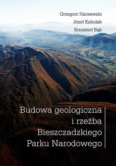 Budowa geologiczna i rzeźba Bieszczadzkiego Parku Narodowego