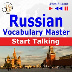 Russian Vocabulary Master: Start Talking 30 Topics at Elementary Level: A1-A2 – Listen & Learn