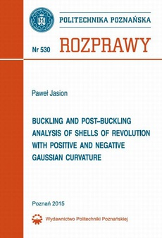 Buckling and post-buckling analysis of shells of revolution with positive and negative Gaussian curvature