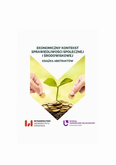 Ekonomiczny kontekst sprawiedliwości społecznej i środowiskowej