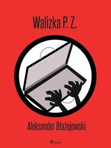 Walizka P. Z.