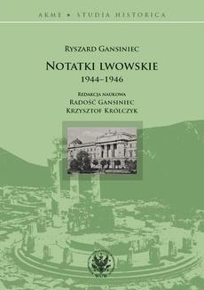Notatki lwowskie 1944-1946