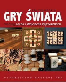 Gry świata według Lecha i Wojciecha Pijanowskich