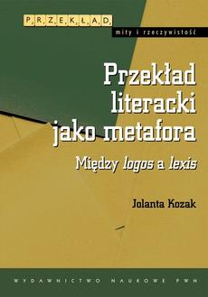 Przekład literacki jako metafora
