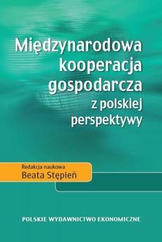 Międzynarodowa kooperacja gospodarcza z polskiej perspektywy