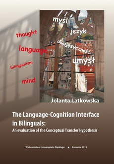 The Language-Cognition Interface in Bilinguals: An evaluation of the Conceptual Transfer Hypothesis - 02 Rozdz. 2-3. Linguistic relativity; The Conceptual Transfer Hypothesis