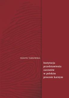Instytucja przedstawienia zarzutów w polskim procesie karnym