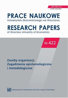 Prace Naukowe Uniwersytetu Ekonomicznego we Wrocławiu nr 422. Zasoby organizacji. Zagadnienia epistemologiczne i metodologiczne