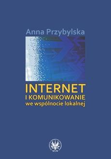 Internet i komunikowanie we wspólnocie lokalnej