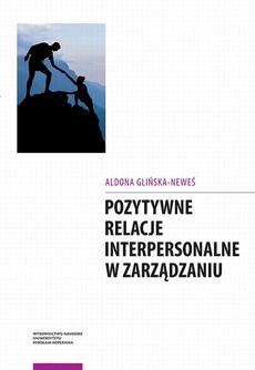 Pozytywne relacje interpersonalne w zarządzaniu