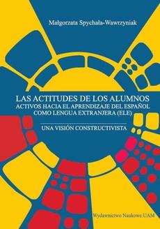 Las actitudes de los alumnos activos hacia el aprenzdizaje del espanñol como lengua extranjera (ELE)