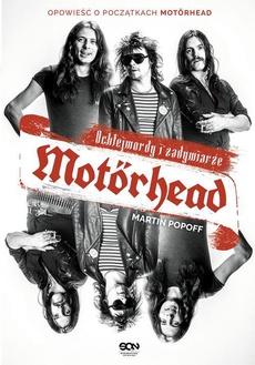 Motorhead Ochlejmordy i zadymiarze