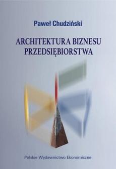 Architektura biznesu przedsiębiorstwa