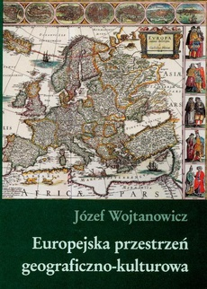 Europejska przestrzeń geograficzno kulturowa