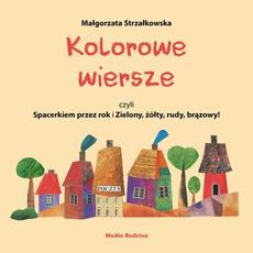Kolorowe wiersze, czyli Spacerkiem przez rok i Zielony, żółty, rudy, brązowy!