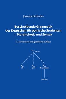 Beschreibende Grammatik des Deutschen für polnische Studenten – Morphologie und Syntax